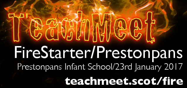 teachmeetfirestarterprestonpans