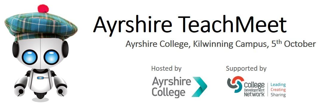 Ayrshire TeachMeet, 5th October, Kilwinning Campus