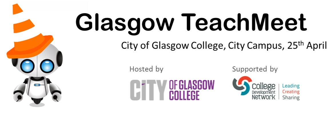 Glasgow TeachMeet, City of Glasgow College, City Campus, 25 April