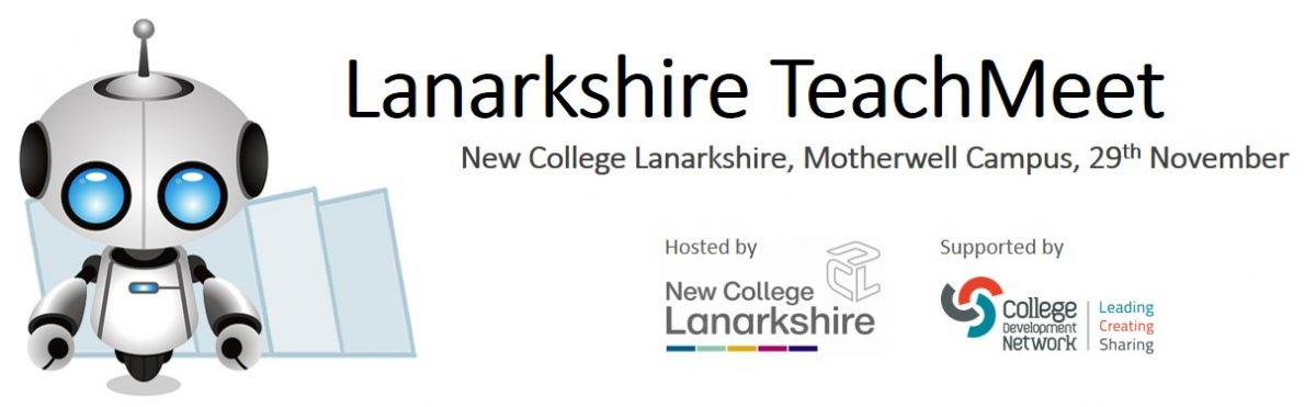 Lanarkshire TeachMeet 29th November