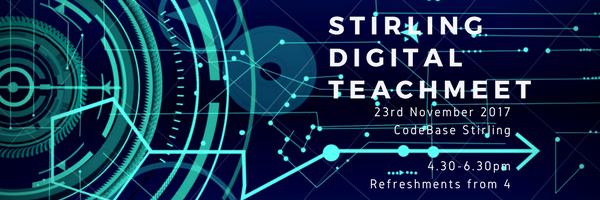 Stirling Digital TeachMeet